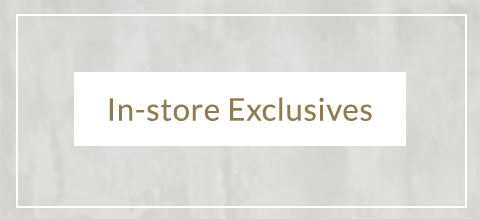 in-store exclusives