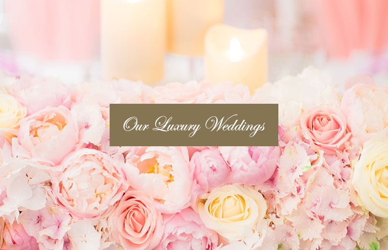 our luxury weddings